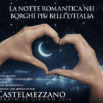 Notte Romantica nei Borghi più belli d'Italia